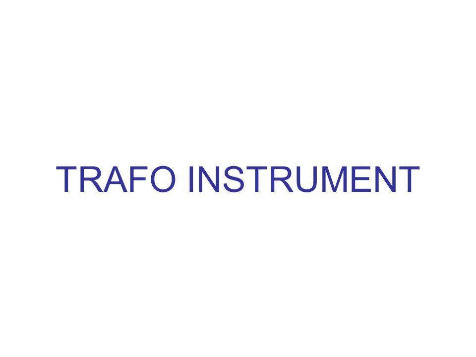 TRAFO INSTRUMENT: Pada rangkaian AC instrument ukur listrik tdk selalu dapat dihubungkan langsung thd rangkaian, tetapi harus terlebih dahulu melalui trafo instrument.