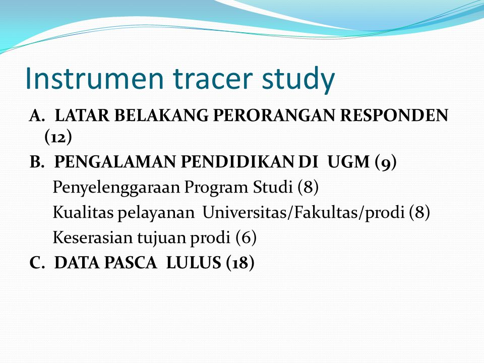 Instrumen tracer study A.LATAR BELAKANG PERORANGAN RESPONDEN (12) B.