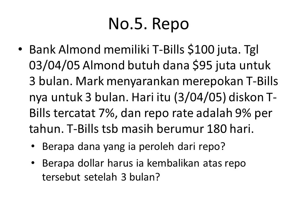 No.5. Repo Bank Almond memiliki T-Bills $100 juta.