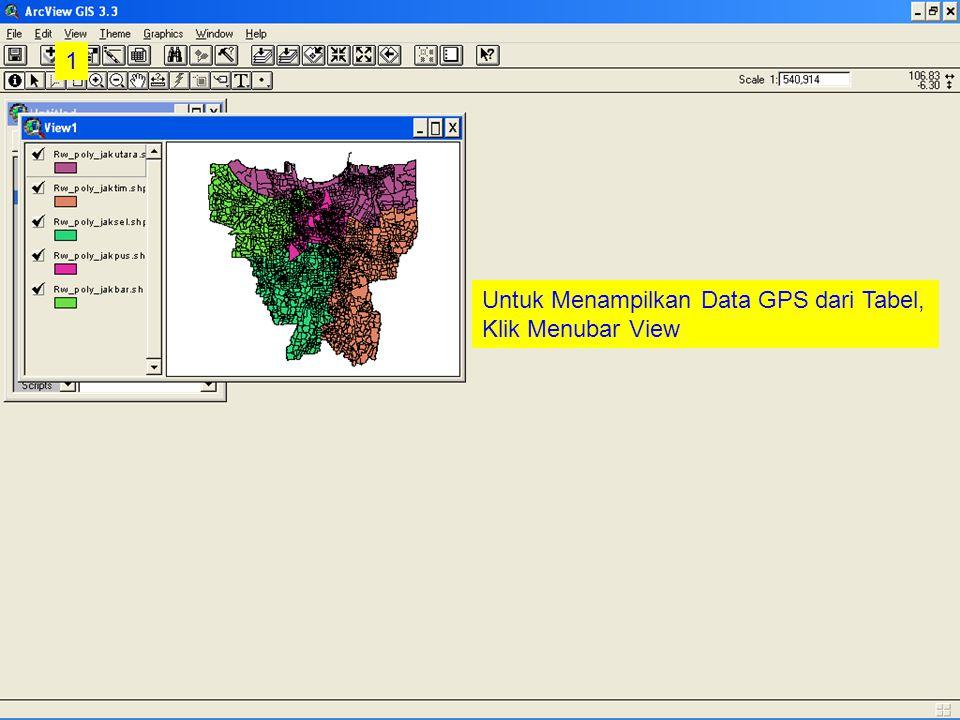 1 Untuk Menampilkan Data GPS dari Tabel, Klik Menubar View