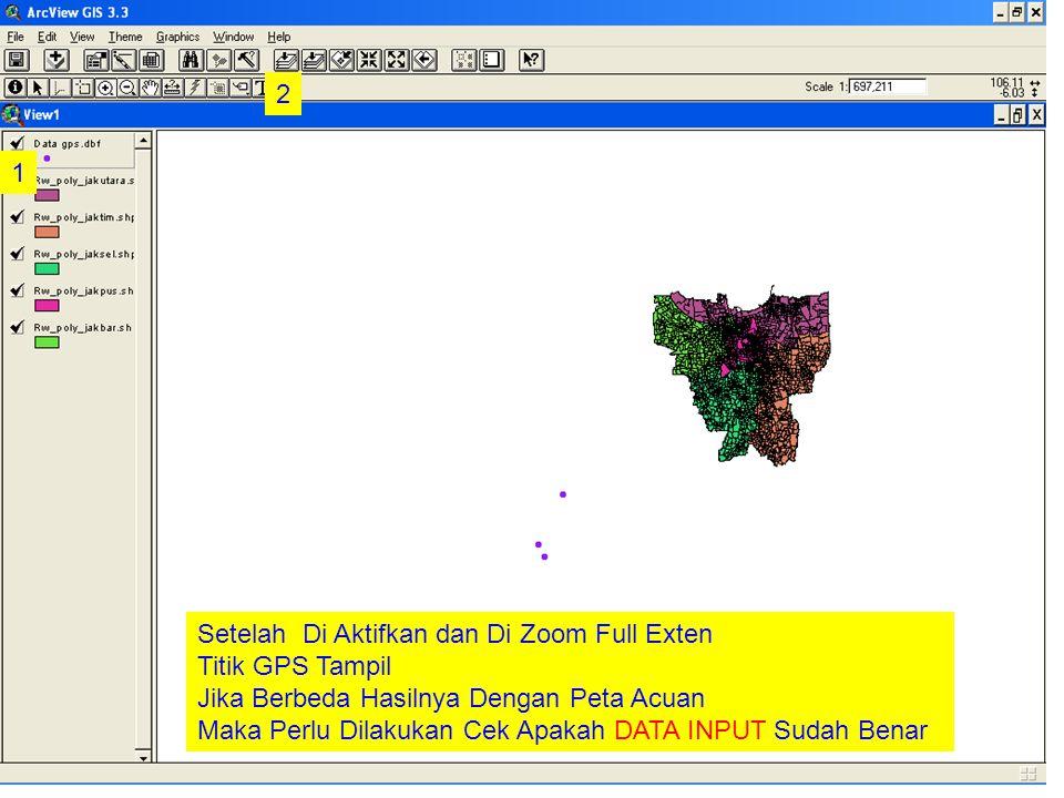 Setelah Di Aktifkan dan Di Zoom Full Exten Titik GPS Tampil Jika Berbeda Hasilnya Dengan Peta Acuan Maka Perlu Dilakukan Cek Apakah DATA INPUT Sudah Benar 1 2