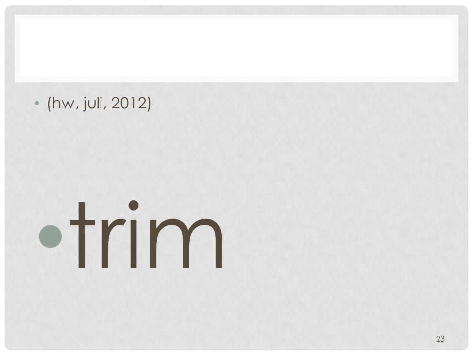 (hw, juli, 2012) trim 23
