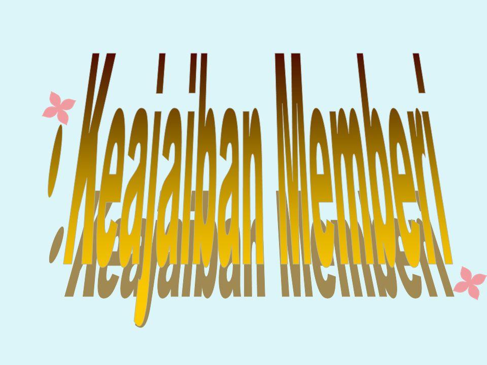 MEMILIKI ADALAH MEMBERI BUKAN MENGOLEKSI