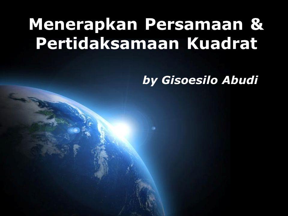 Page 1 Menerapkan Persamaan & Pertidaksamaan Kuadrat by Gisoesilo Abudi