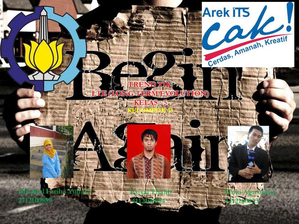 KELOMPOK 13 Iftitahul Fariha Yuliarti 2712100089 Faisal Thalib 4112100054 Hoki Agustinus 4412100023