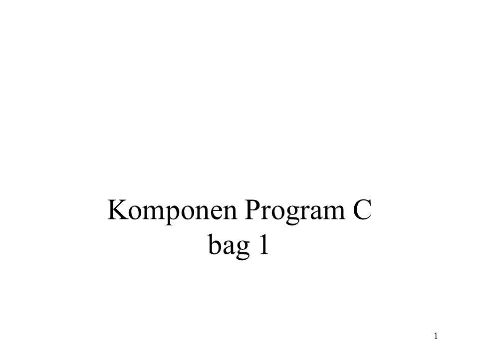 1 Komponen Program C bag 1