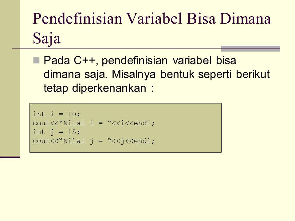 Elemen Dasar C++ (Part 3) Hendri Sopryadi,S.Kom., M.T.I