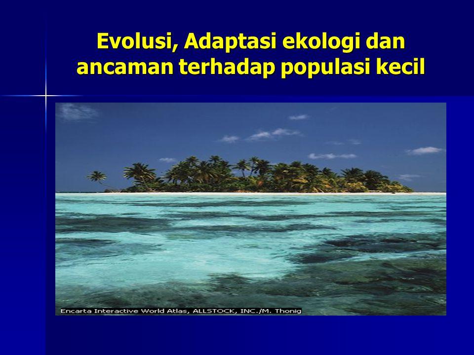 Evolusi, Adaptasi ekologi dan ancaman terhadap populasi kecil