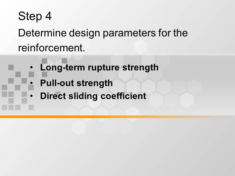 Step 4 Determine design parameters for the reinforcement.