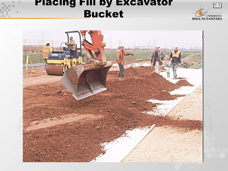 Placing Fill by Excavator Bucket