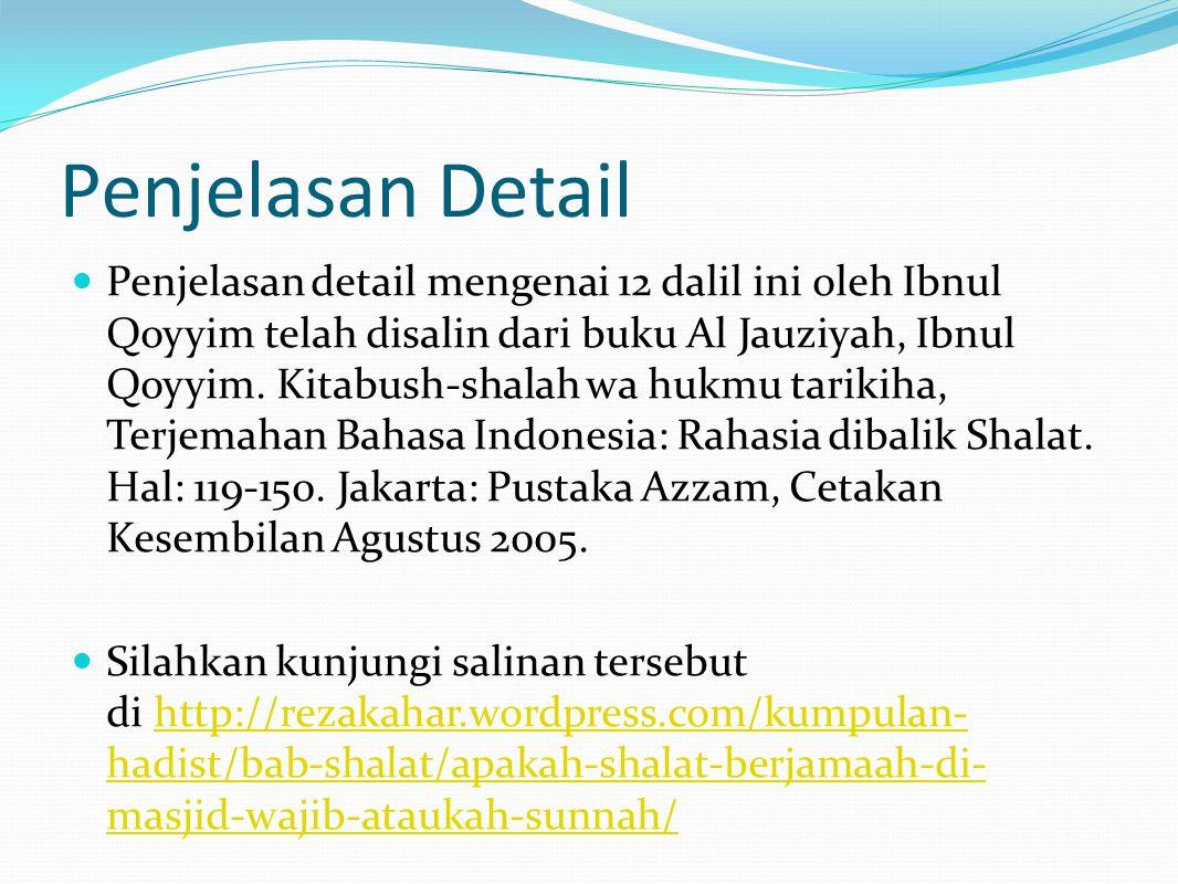 Penjelasan Detail Penjelasan detail mengenai 12 dalil ini oleh Ibnul Qoyyim telah disalin dari buku Al Jauziyah, Ibnul Qoyyim.