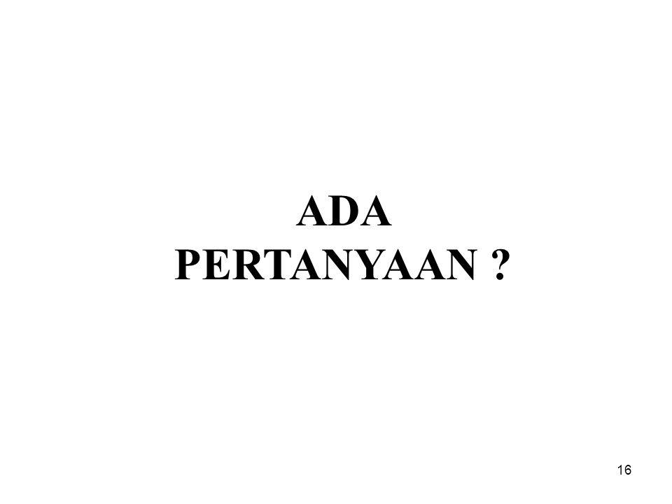 16 ADA PERTANYAAN