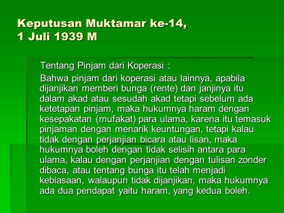 Keputusan Konbes Syuriah NU di Surabaya, 19 Maret 1957 Tentang Peninjauan kembali Hukum Borg dan Gadai.