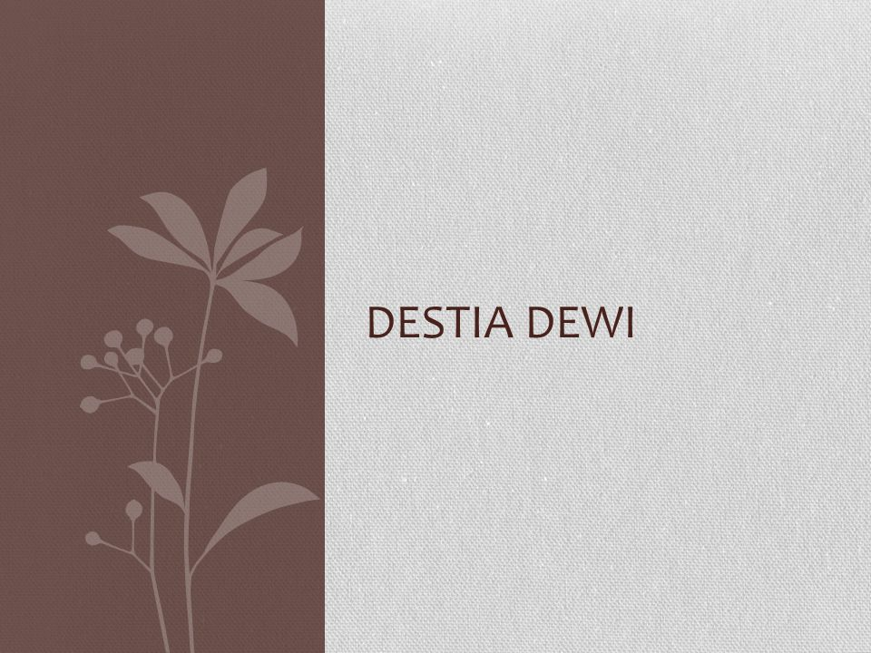 DESTIA DEWI