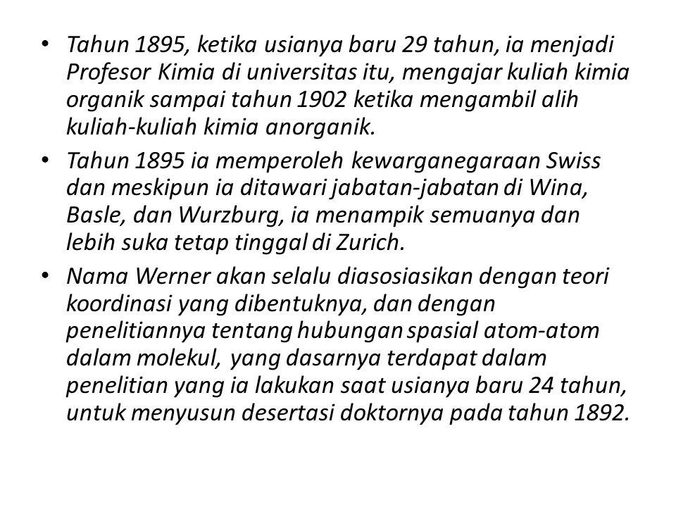 Tahun 1895, ketika usianya baru 29 tahun, ia menjadi Profesor Kimia di universitas itu, mengajar kuliah kimia organik sampai tahun 1902 ketika mengamb