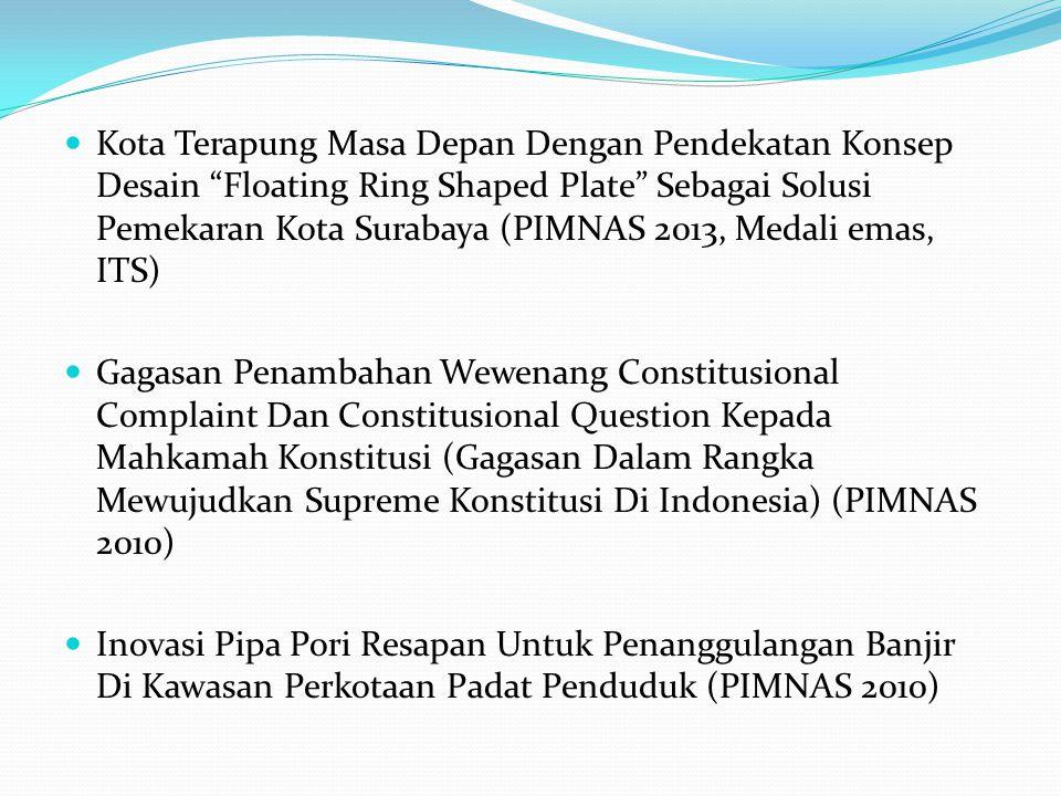 """Kota Terapung Masa Depan Dengan Pendekatan Konsep Desain """"Floating Ring Shaped Plate"""" Sebagai Solusi Pemekaran Kota Surabaya (PIMNAS 2013, Medali emas"""