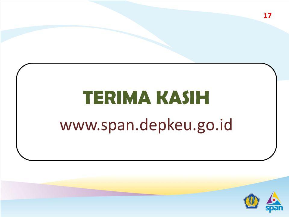 TERIMA KASIH www.span.depkeu.go.id 17