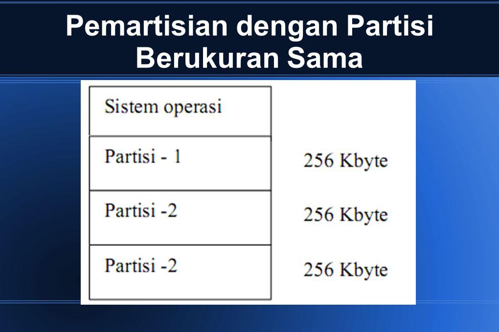 Pemartisian dengan Partisi Berukuran Sama