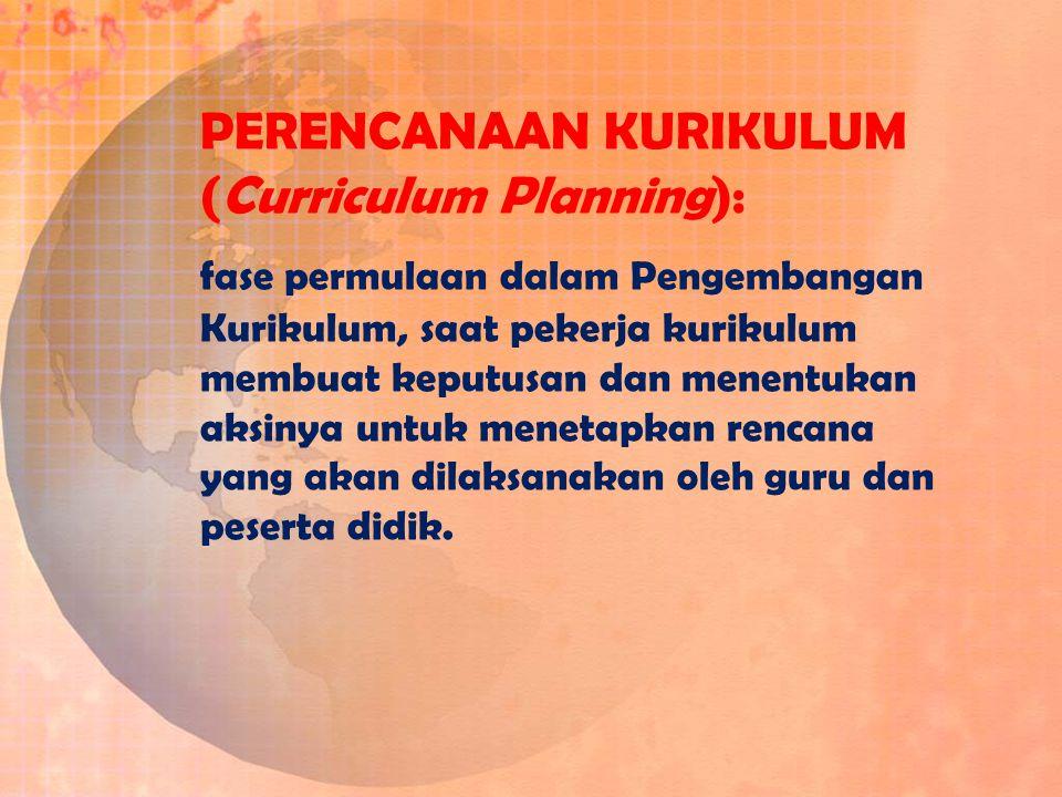PELAKSANAAN KURIKULUM (Curriculum Implementation): Penerjemahan rencana kurikulum ke dalam bentuk aksi nyata.