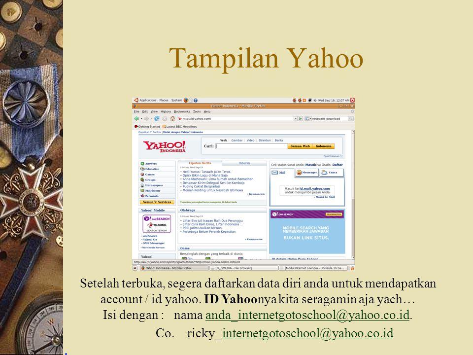 Tampilan Yahoo Setelah terbuka, segera daftarkan data diri anda untuk mendapatkan account / id yahoo. ID Yahoonya kita seragamin aja yach… Isi dengan