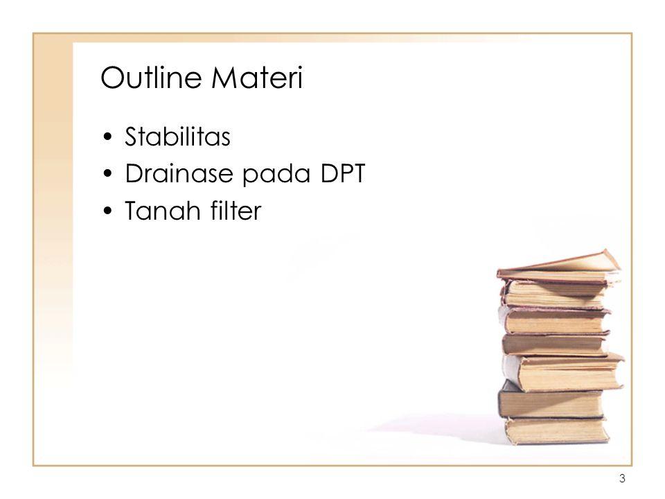 3 Outline Materi Stabilitas Drainase pada DPT Tanah filter