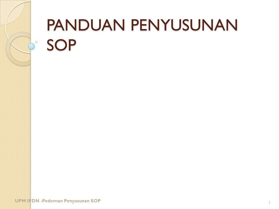 PANDUAN PENYUSUNAN SOP UPM IPDN -Pedoman Penyusunan SOP 1