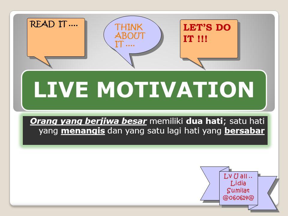 Live motivation KAMU MUNGKIN AKAN MELUPAKAN ORANG YANG PERNAH TERTAWA DENGANMU, TETAPI TIDAK MUNGKIN MELUPAKAN ORANG YANG PERNAH MENANGIS DENGANMU.