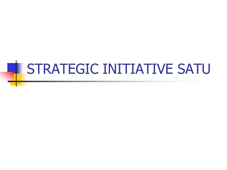 STRATEGIC INITIATIVE SATU
