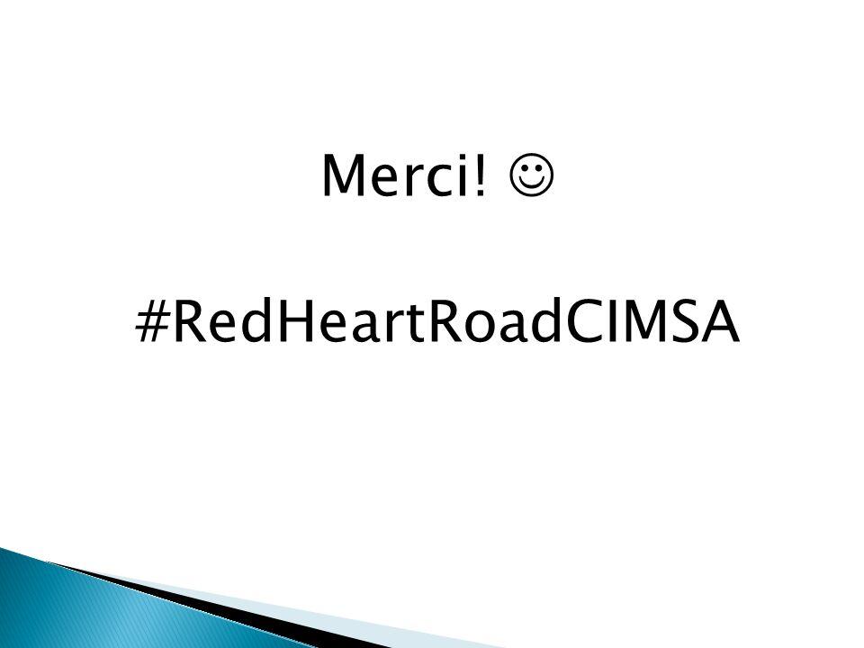 Merci! #RedHeartRoadCIMSA
