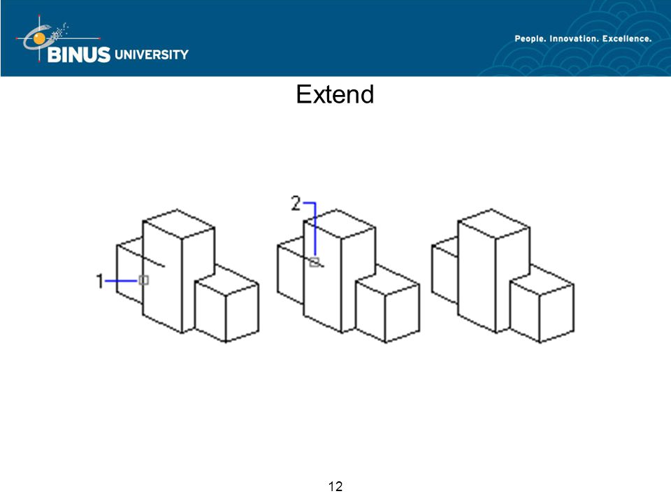 12 Extend