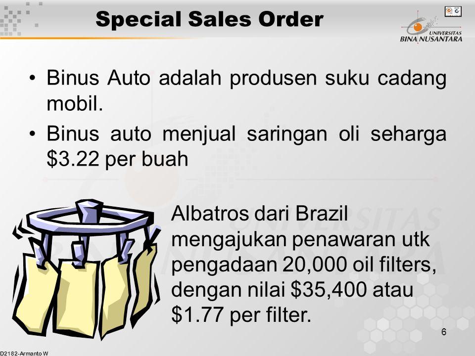 D2182-Armanto W 7 Special Sales Order Harga pokok produksi adalah $2.0 per filter terdiri dari biaya variabel $1.20 dan biaya tetap $0.80.