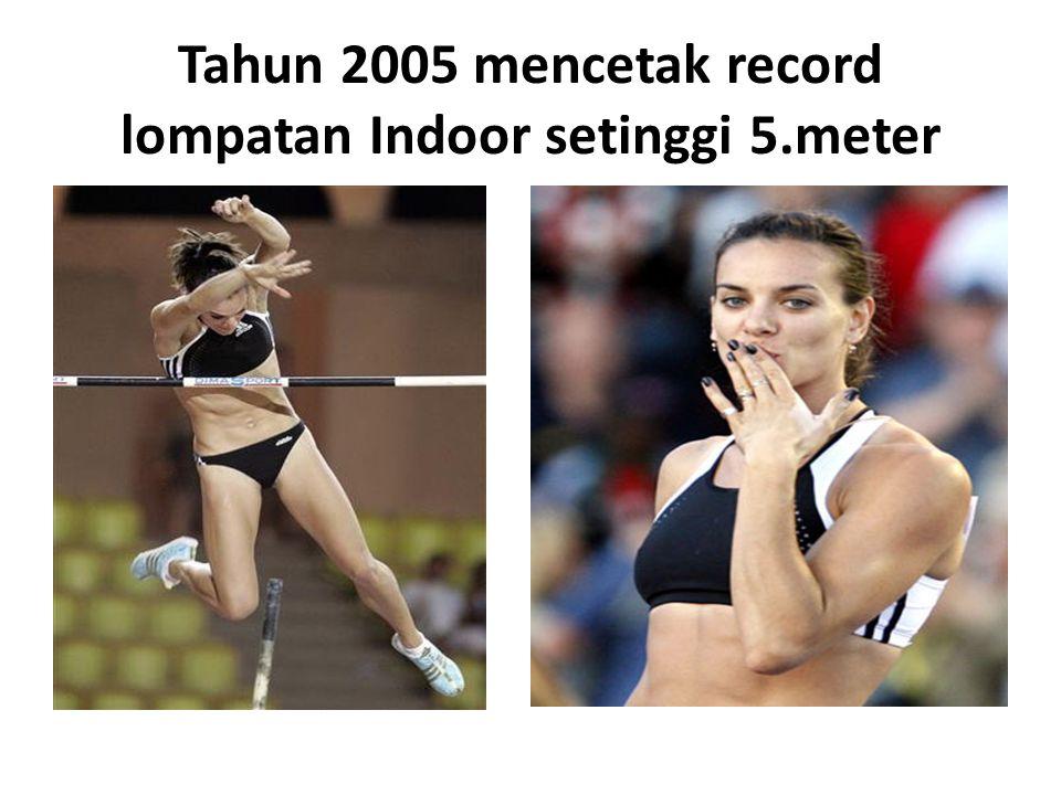 Mencatatkan Record sebagai Wanita Pertama Yang berhasil melompat diatas 5meter Tahun 2009 mencatat Record 5.06 meter
