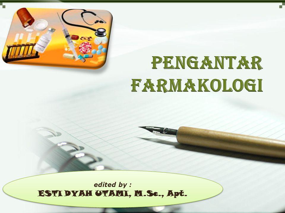 edited by : ESTI DYAH UTAMI, M.Sc., Apt.