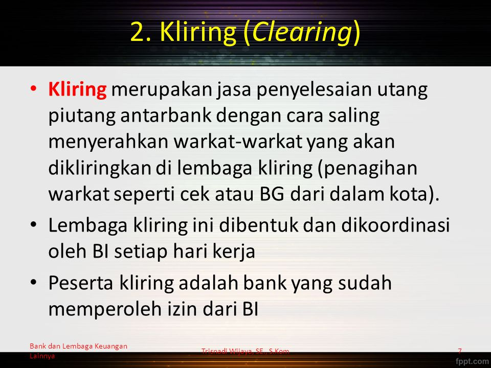 Proses Permohonan Bank Garansi Trisnadi Wijaya, SE., S.Kom28 Bank BBDPLN Kontraktor PT X 5 4 26 6 13 Bank dan Lembaga Keuangan Lainnya