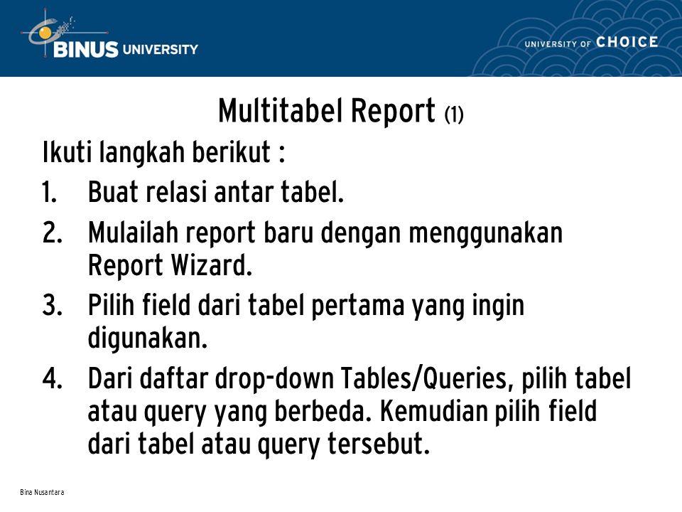 Bina Nusantara Multitabel Report (2) 5.Setelah selesai, klik Next.
