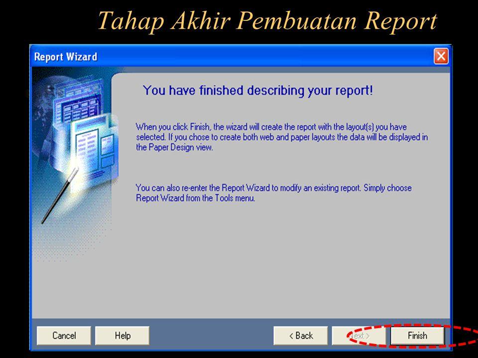 Tahap Akhir Pembuatan Report