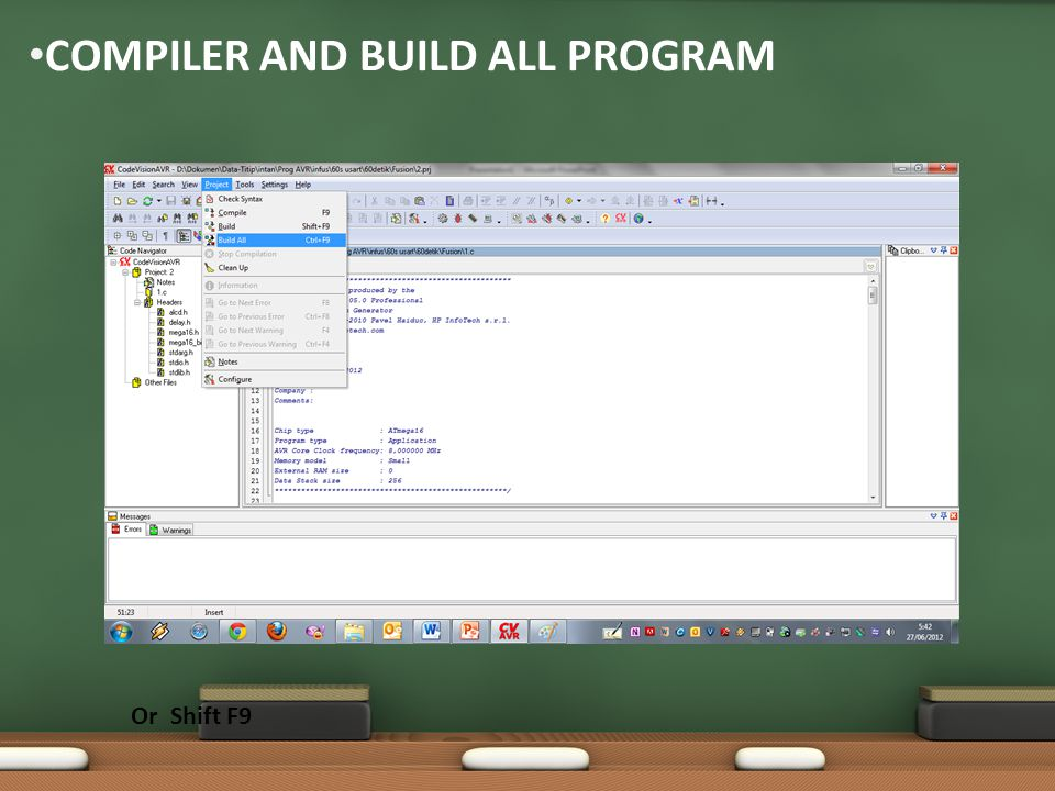 COMPILER AND BUILD ALL PROGRAM Or Shift F9