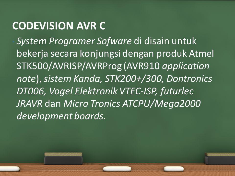 System Programer Sofware di disain untuk bekerja secara konjungsi dengan produk Atmel STK500/AVRISP/AVRProg (AVR910 application note), sistem Kanda, STK200+/300, Dontronics DT006, Vogel Elektronik VTEC-ISP, futurlec JRAVR dan Micro Tronics ATCPU/Mega2000 development boards.