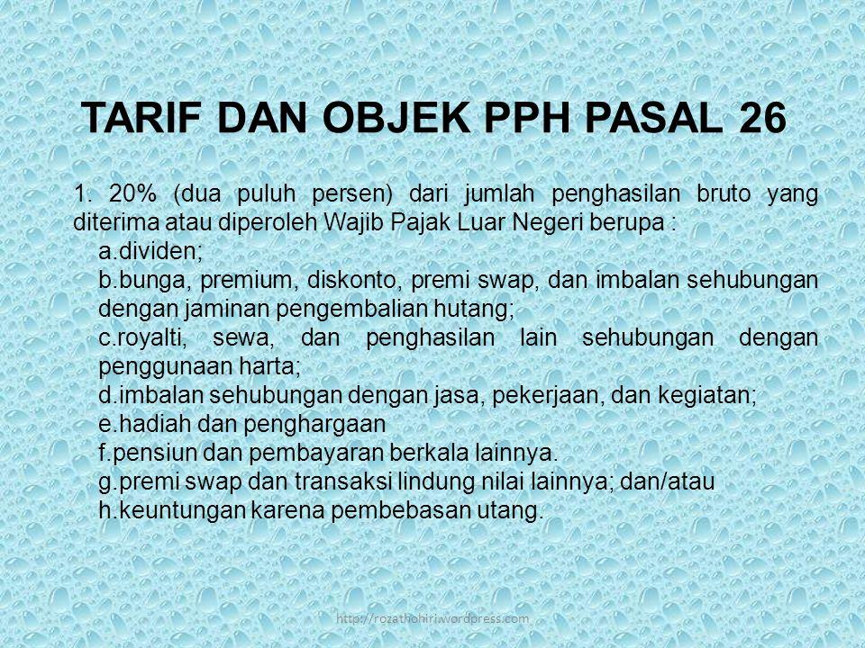 TARIF DAN OBJEK PPH PASAL 26 1.