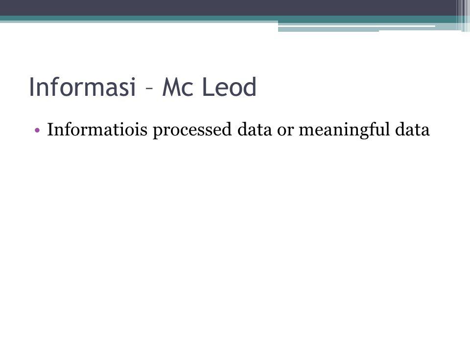 Audit Sistem Informasi – IT Governance Selain dapat dilakukan untuk sistem secara menyeluruh, dapat juga dilakukan terhadap: ▫General information review  Audit terhadap sistem informasi ▫Quality Assurance  Auditor (bukan anggota tim pengembang), membantu meningkatkan kualitas dari sistem.