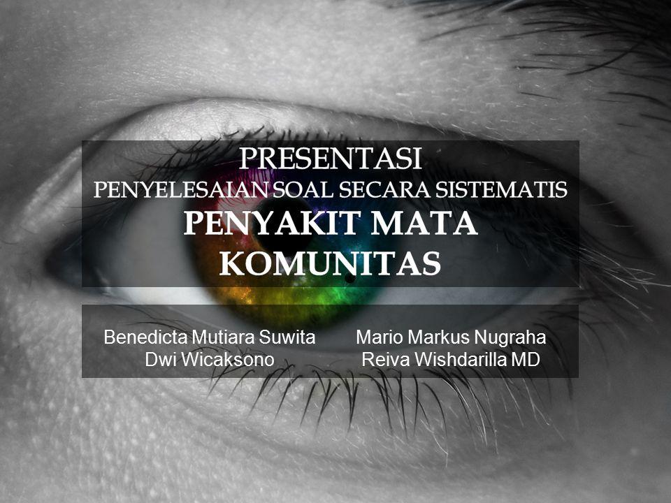 Benedicta Mutiara Suwita Dwi Wicaksono Mario Markus Nugraha Reiva Wishdarilla MD