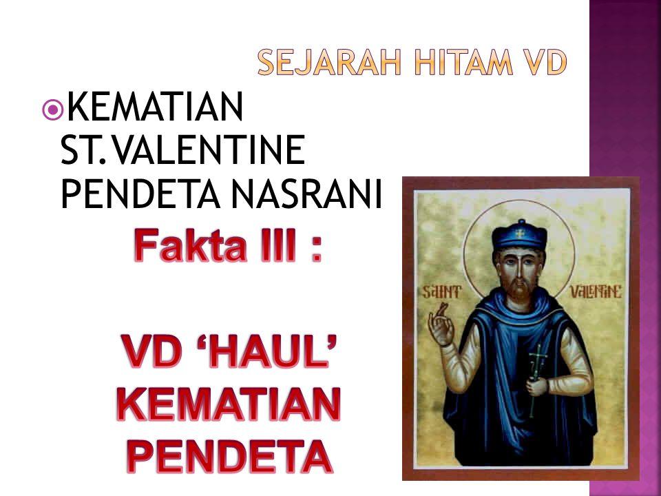  KEMATIAN ST.VALENTINE PENDETA NASRANI