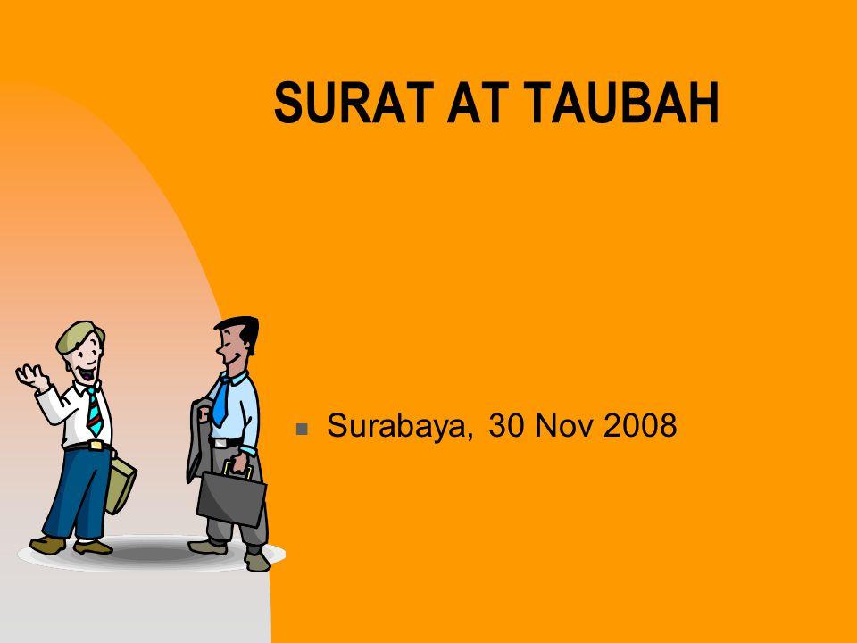 SURAT AT TAUBAH Surabaya, 30 Nov 2008