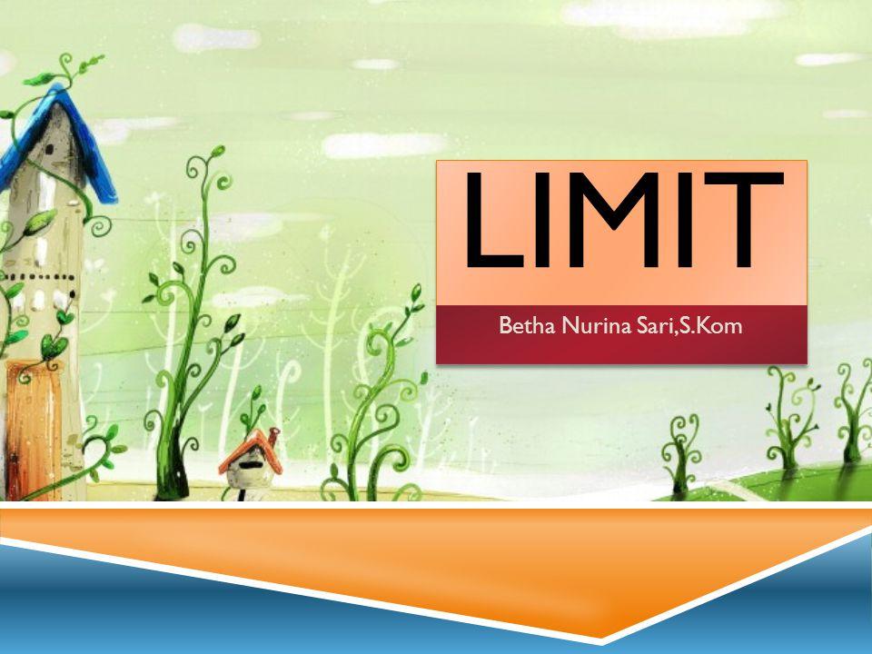 LIMIT Betha Nurina Sari,S.Kom