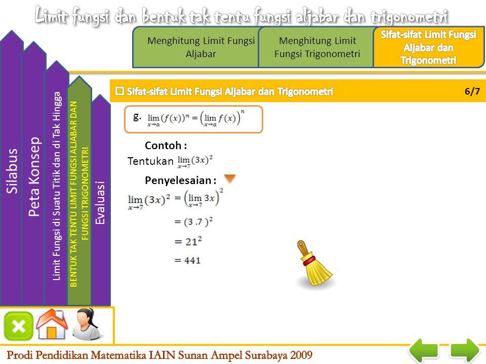 Menghitung Limit Fungsi Aljabar Menghitung Limit Fungsi Trigonometri Silabus Peta Konsep LIMIT FUNGSI DI SUATU TITIK DAN DI TAK HINGGA Bentuk Tak Tent