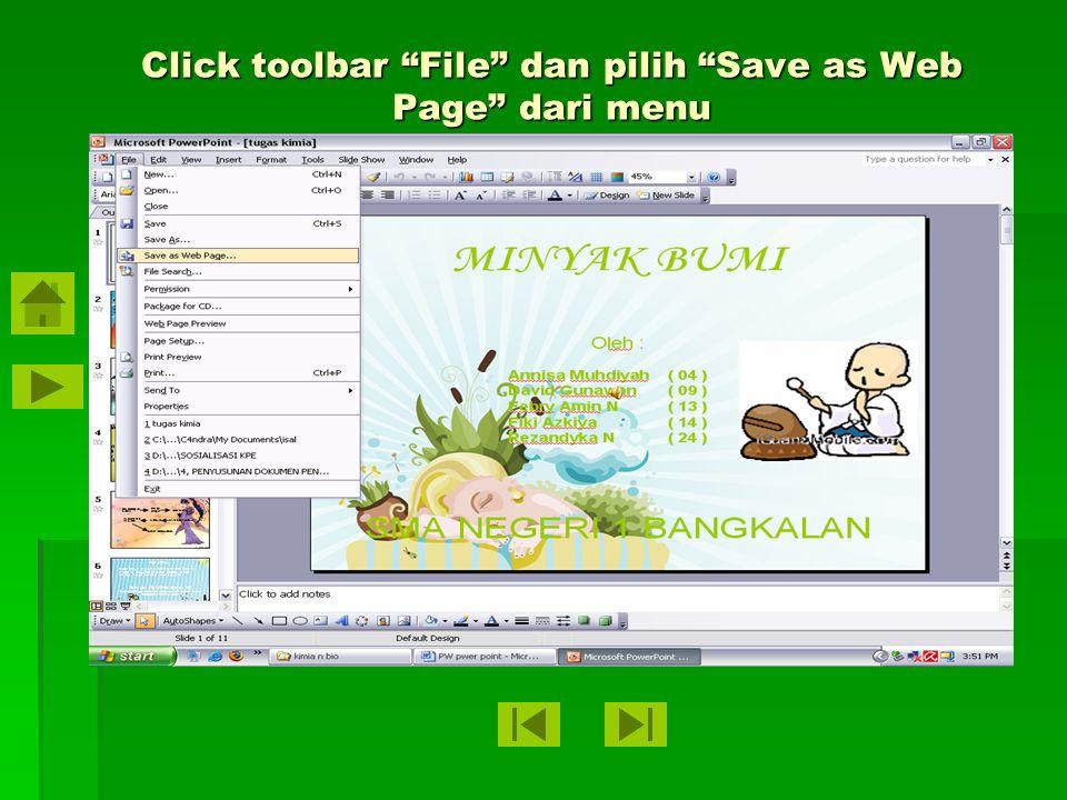 Click toolbar File dan pilih Save as Web Page dari menu