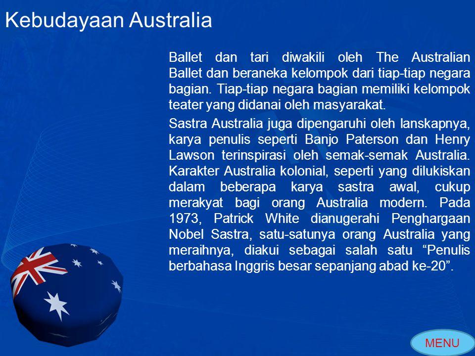 Contoh Seni Australia Kebudayaan Australia Cahaya Matahari yang Manis karya Arthur Streeton The Eye Of The Storm , Sebuah novel yang mendapatkan penghargan Nobel Sastra tahun 1973 karya Patrick White MENU