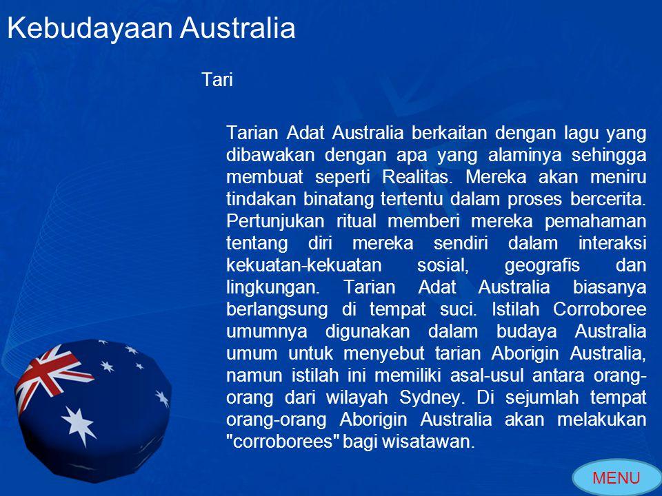 Tari Berbagai bentuk tari datang ke Australia yang dibawa oleh Bangsa Eropa.