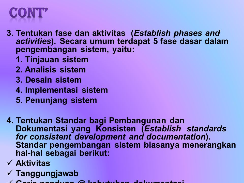 3.Tentukan fase dan aktivitas (Establish phases and activities).