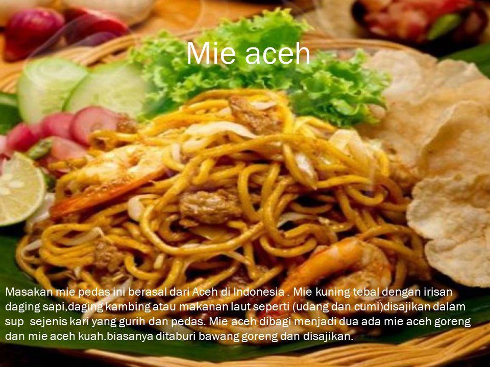 Masakan mie pedas ini berasal dari Aceh di Indonesia.